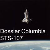 Columbia STS-107 – Chronique d'une Catastrophe Annoncée