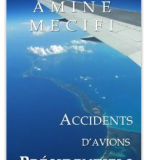 [Disponible]: Accidents d'Avions Presidentiels [Kindle et Papier]